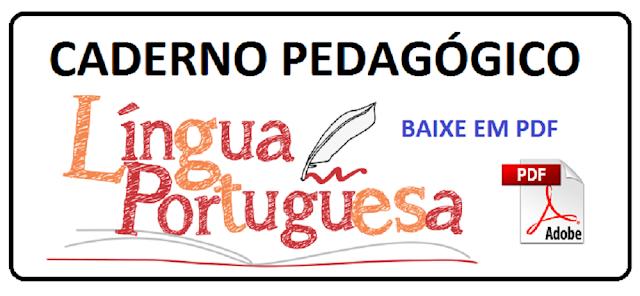 Hoje trago para vocês Cadernos Pedagógicos Língua Portuguesa 1º ao 4º ano para baixar para o seu computador de maneira super fácil. Baixe cadernos excelentes com apenas um CLIQUE.