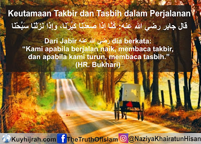 Keutamaan Membaca Takbir dan Tasbih dalam Perjalanan dalam Islam - Kuy Hijrah