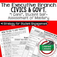 Executive Branch, Civics and Government I Cans, Self-Assessment of Mastery, Student Ownership of Learning