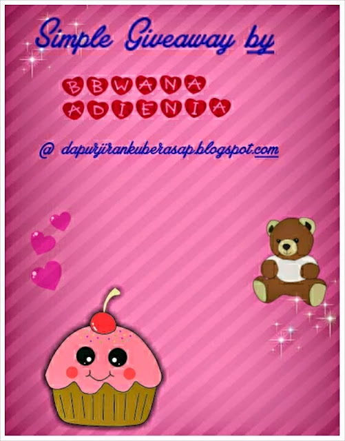 http://dapurjirankuberasap.blogspot.com/2014/11/simple-giveaway-by-bbwana-adienia.html