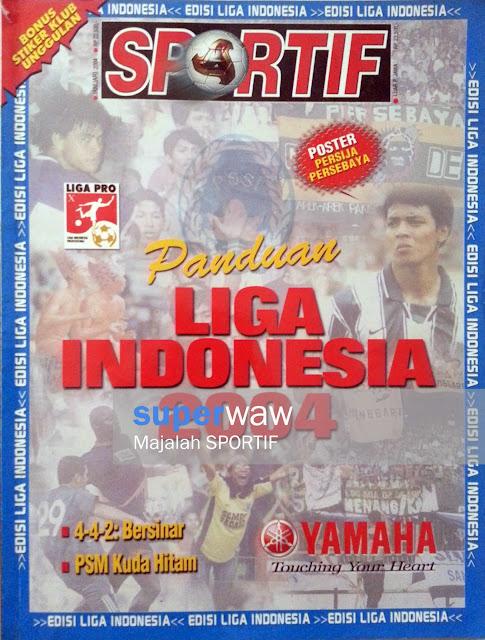 Majalah SPORTIF: Panduan LIGA INDONESIA 2004