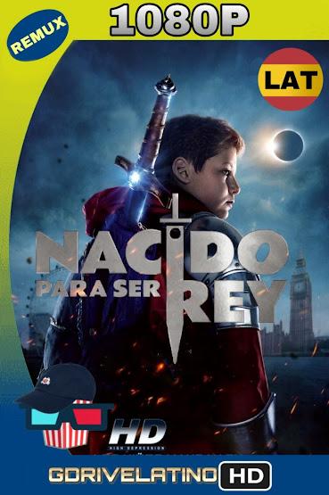 Nacido Para Ser Rey (2019) BDRemux 1080p Latino-Ingles MKV