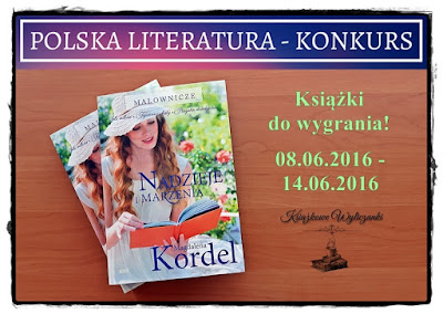 """WYNIKI KONKURSU """"Nadzieje i marzenia"""" Magdalena Kordel"""