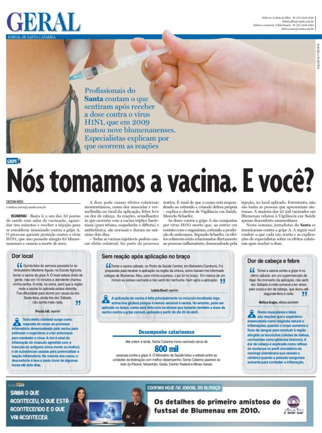 Vacina contra a gripé A em Blumenau por Cristian Edel Weiss, Cristian Weiss, para o Jornal de Santa Catarina, da RBS