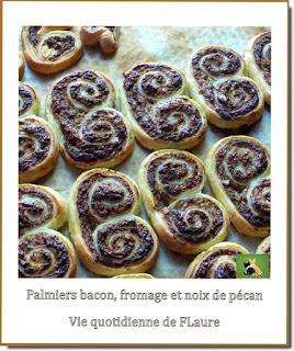 Vie quotidienne de FLaure : Palmiers bacon, fromage et noix de pécan