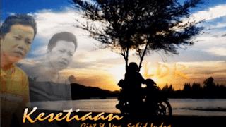 Lirik Lagu Kesetiaan (LDR) - Sahid Indra