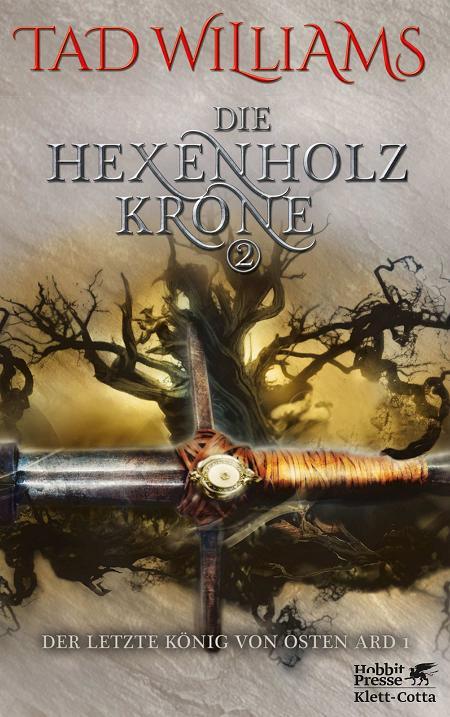 Bücherblog. Rezension. Buchcover. Die Hexenholzkrone II (Band 2) von Tad Williams. High Fantasy. Klett Cotta Verlag.