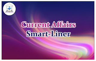 Current Affairs Smart-Liner 16th Feb 2016