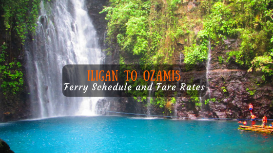 Iligan to Ozamis Ferry Schedule and Fare Rates