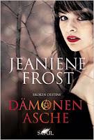 http://lielan-reads.blogspot.com/2015/10/rezension-jeaniene-frost-damonenasche.html