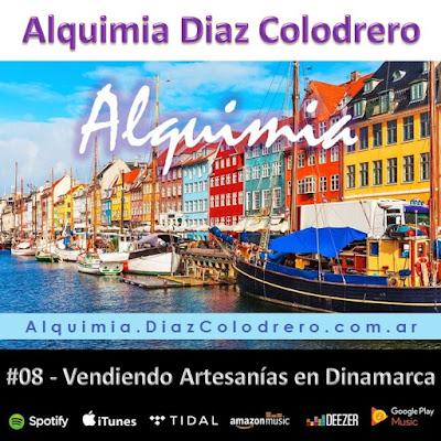 Alquimia Diaz Colodrero - Track #08 - Vendiendo Artesanías en Dinamarca