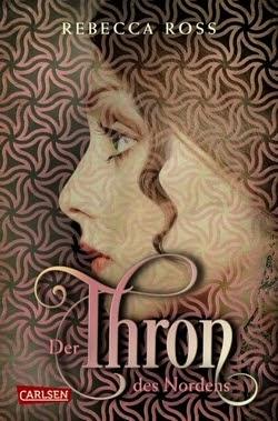 Bücherblog. Rezension. Buchcover. Der Thron des Nordens. Jugendbuch. Fantasy. Carlsen Verlag.