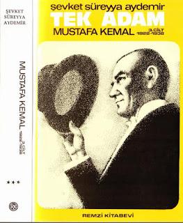 Şevket Süreyya Aydemir - Tek Adam Mustafa Kemal Cilt 3 - 1922-1938