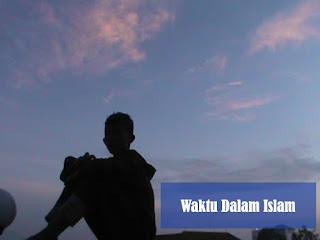 Waktu Dalam Islam
