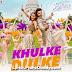 Khulke-Dulke (Befikre) Lyrics