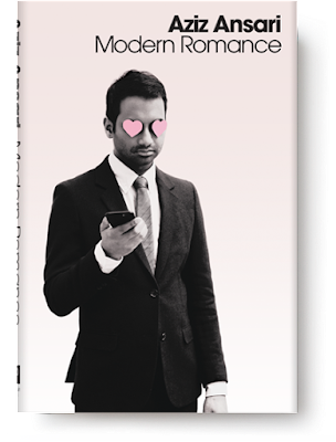 Modern Romance [Aziz Ansari, Eric Klinenberg]