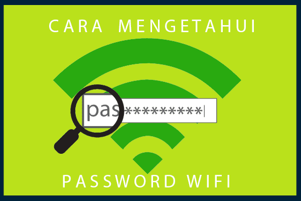Cara Mengetahui Password WiFi pada Windows