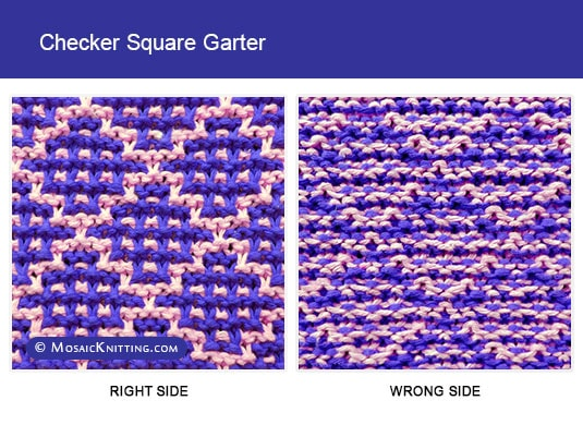 Mosaic Knitting. 2 color Slip stitch pattern. Right side and wrong side of the Checker Square Garter stitch. Free pattern