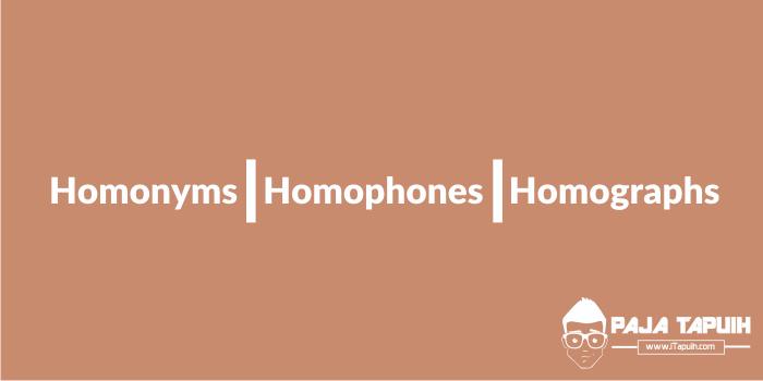 Homonyms, Homophones, and Homographs (A - Z)