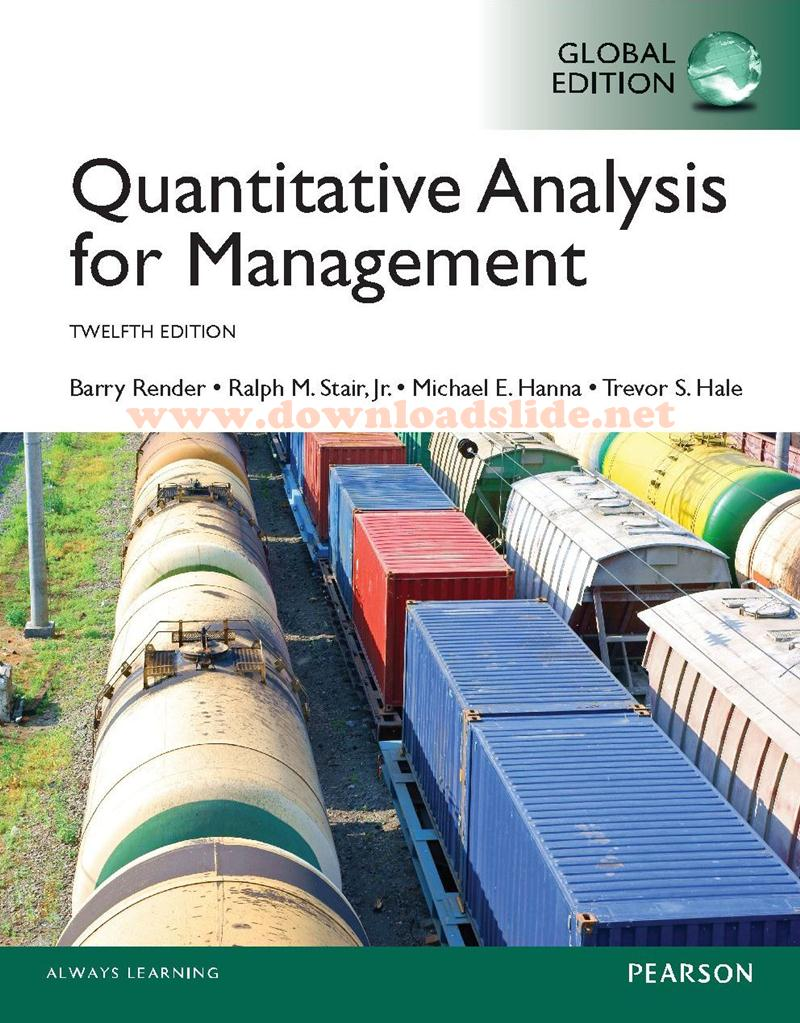 EBOOK / SOLUTION MANUAL / POWERPOINT / TEST BANK. Book Title/ Edition. : Quantitative  Analysis for Management