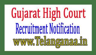 Gujarat High Court Recruitment Notification 2017