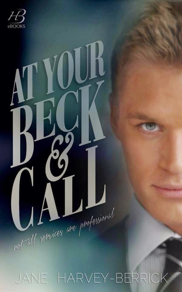 At your beck & call -Jane Harvey-Berrick