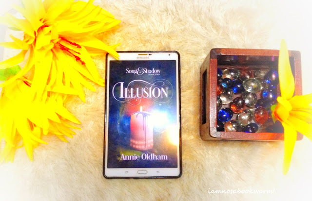 Illusion (Song and Shadow #2) by Annie Oldham | A Book Review
