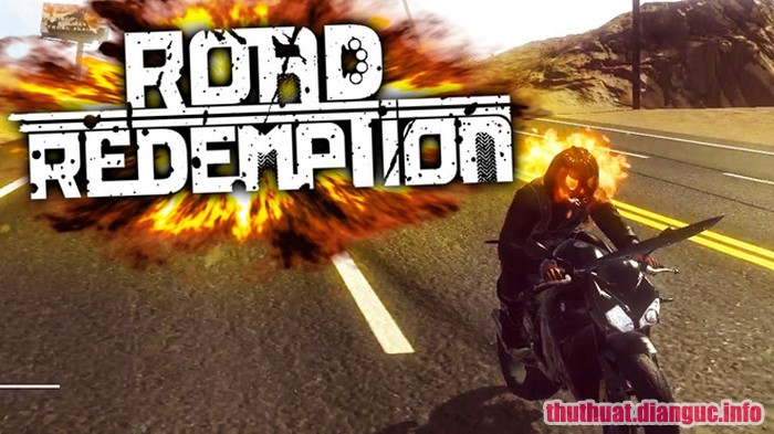 tie-smallDownload Road Redemption Full Crack Fshare