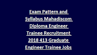 Exam Pattern and Syllabus Mahadiscom Mahavitaran Diploma Engineer Trainee Recruitment 2018 413 Graduate Engineer Trainee Jobs