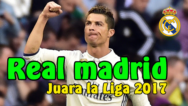 Real Madrid Juara La Liga 2017