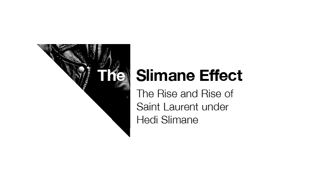 The Slimane Effect