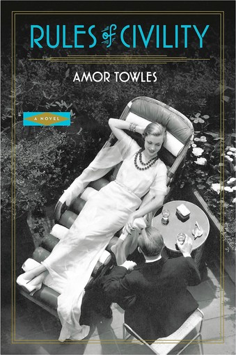 REVIEW: RULES OF CIVILITY by Amor Towles