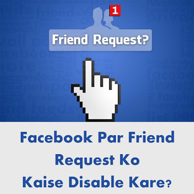 Disable facebook friend request