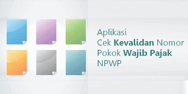 Aplikasi Cek Kevalidan Nomor Pokok Wajib Pajak NPWP Microsoft Excel
