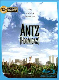 Hormiguitas (1998) HD [1080p] Latino [Mega]dizonHD