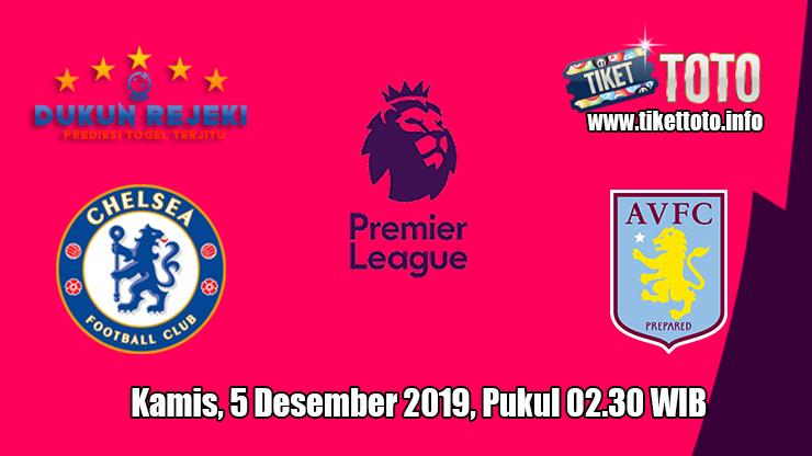 Prediksi Chelsea VS Aston Villa 5 Desember 2019