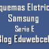 Esquemas Elétricos Samsung Serie E