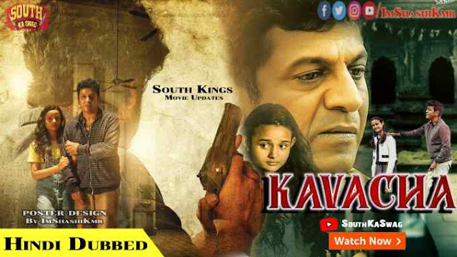 Kavacha Hindi Dubbed Full Movie Download - Kavacha 2020 movie in Hindi Dubbed new movie watch movie online website Download