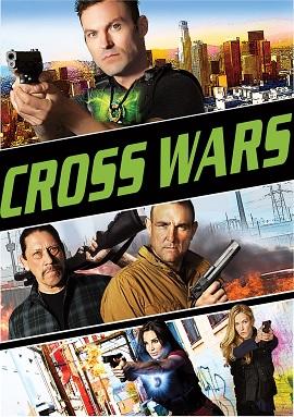 Xem Phim Cuộc Chiến Thập Tự - Cross Wars