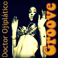 Blue Note. Groove. Doctor Ojiplatico. Spotify Playlist
