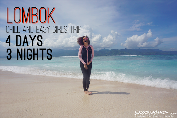 4 Days 3 Night Itinerary Lombok Trip - Girls Trip