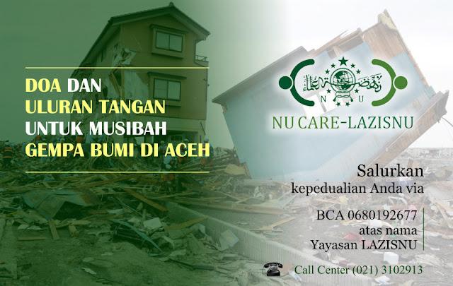 Yuk, Donasi untuk Gempa Bumi di Aceh ke NU Care-LAZISNU