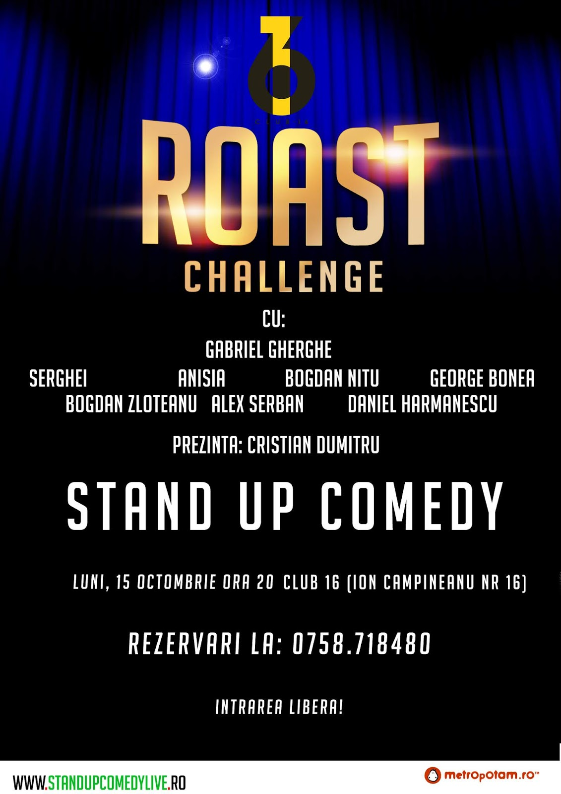 Roast Challenge (Stand-Up Comedy) Luni 15 Octombrie Bucuresti