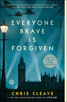 Everyone Brave is Forgiven, by Chris Cleave book cover and review