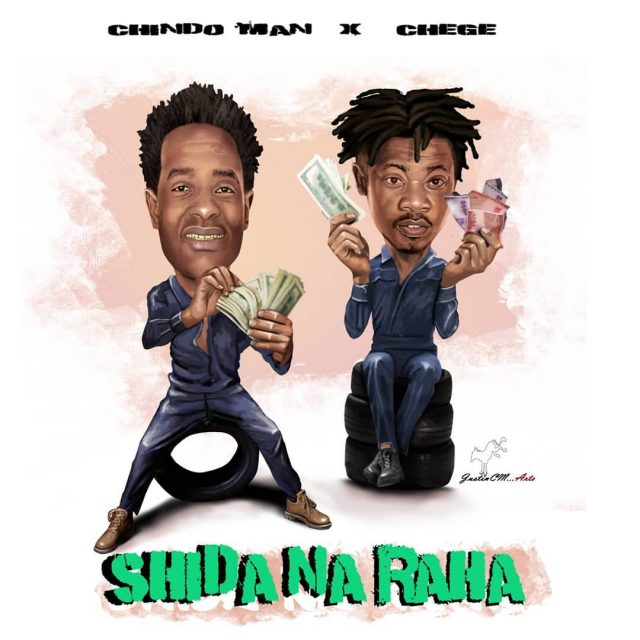 Chindo Man Ft Chege – Shida Na Raha | Audio Download