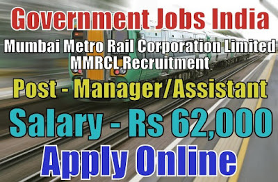 Mumbai Metro Rail Corporation Limited MMRCL Recruitment 2017