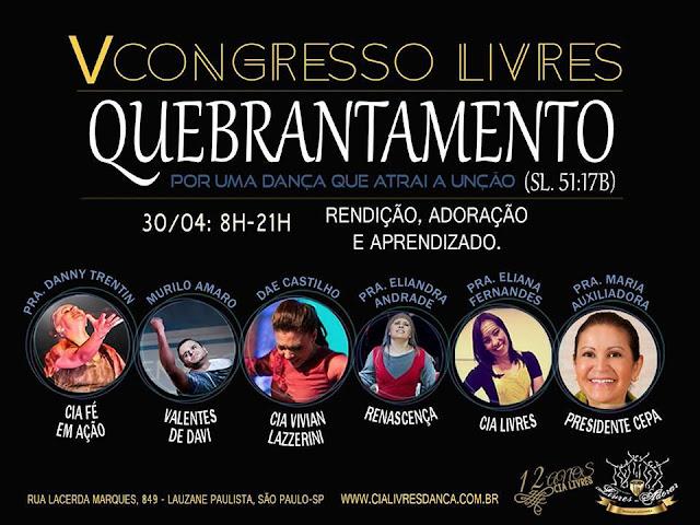 V Congresso Livres - Quebrantamento (30/04/16) em SP