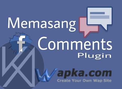 Memasang Facebook Comments Plugin Wapka