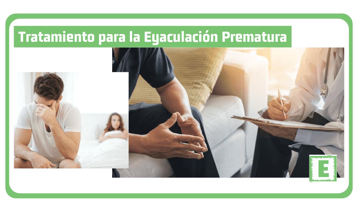 Eyaculación Prematura Tratamiento
