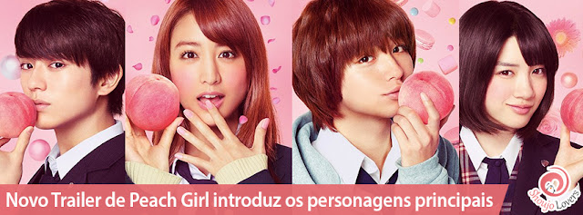 Trailer de Peach Girl introduz os personagens principais